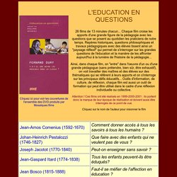 26 courtes vidéos : L'EDUCATION EN QUESTIONS