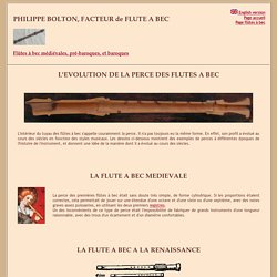PHILIPPE BOLTON, FACTEUR DE FLUTE A BEC - L'évolution de la perce des flûtes à bec au cours des siècles