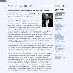 Philippe Sabot : Lire les Mots et les choses de Michel Foucault