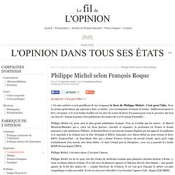 Philippe Michel selon François Roque « Le fil rouge de l'opinion