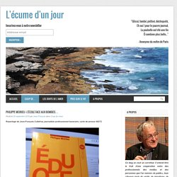Philippe Meirieu : l'école face aux bombes…