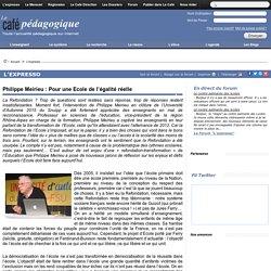Philippe Meirieu : Pour une Ecole de l'égalité réelle