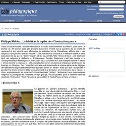 Philippe Meirieu : La laïcité et le mythe de « l'instruction pure »