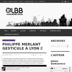 Philippe Merlant gesticule à Lyon 2 - Lyon Bondy Blog