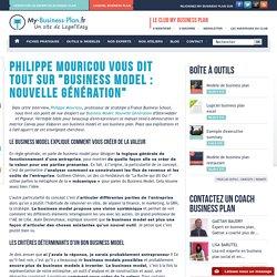 """Philippe Mouricou vous dit tout sur """"Business Model : Nouvelle génération"""""""