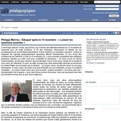 Philippe Meirieu : Éduquer après le 13 novembre : « Laisser les questions ouvertes »