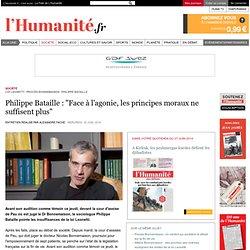 """Philippe Bataille : """"Face à l'agonie, les principes moraux ne suffisent plus"""""""