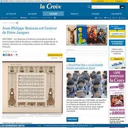 Jean-Philippe Rameau est l'auteur de Frère Jacques