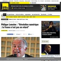 """Philippe Lemoine : """"Révolution numérique : la France n'est pas en retard"""""""