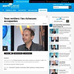 Philippe Askenazy, Tous rentiers ! les richesses accaparées - Parole d'auteur éco