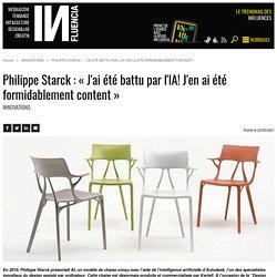 Philippe Starck : « J'ai été battu par l'IA! J'en ai été...