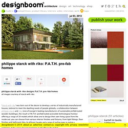 philippe starck with riko: P.A.T.H. pre-fab homes