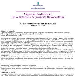 Philippe Svandra- A la recherche de la bonne distance : approche philosophique