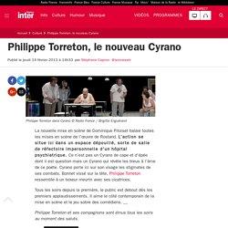 Philippe Torreton, le nouveau Cyrano