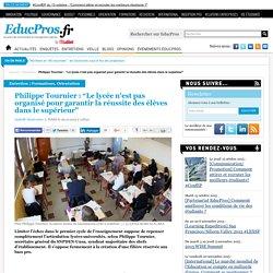 """Philippe Tournier : """"Le lycée n'est pas organisé pour garantir la réussite des élèves dans le supérieur"""""""
