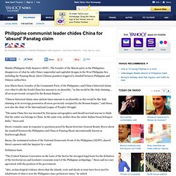 Philippine communist leader chides China for 'absurd' Panatag claim