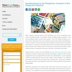 Sending Money to the Philippines: Cheapest is Not Always Smartest