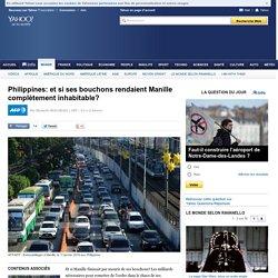 Philippines: et si ses bouchons rendaient Manille complètement inhabitable?