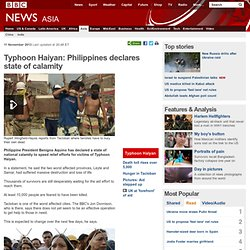 Typhoon Haiyan: Philippines declares state of calamity