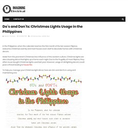Do's and Don'ts: Christmas Lights Usage in the Philippines - Imagining Electrical