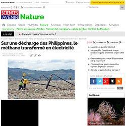 Sur une décharge des Philippines, le méthane transformé en électricité - 4 avril 2013