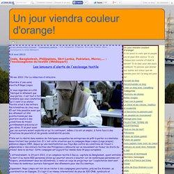 Inde, Bangladesh, Philippines, Skri Lanka, Pakistan, Maroc,... : l'esclavagisme du textile (Médiapart) - Un jour viendra couleur d'orange!