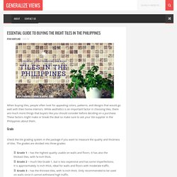 Essential Guide to Buying the Right Tiles in the Philippines - Generalize Views