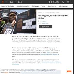 Aux Philippines, rebelles islamistes et loi martiale