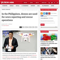 In the Philippines, drones are used for news reporting and rescue operations