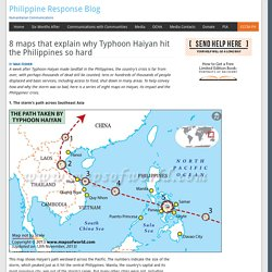 8 maps that explain why Typhoon Haiyan hit the Philippines so hard