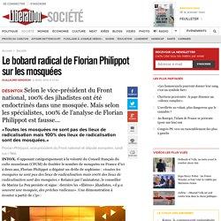 Le bobard radical de Florian Philippot sur les mosquées