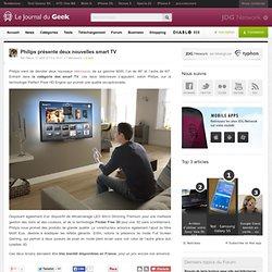 Philips présente deux nouvelles smart TV