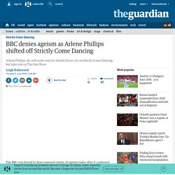 BBC denies ageism as Arlene Phillips shifted off Strictly Come Dancing