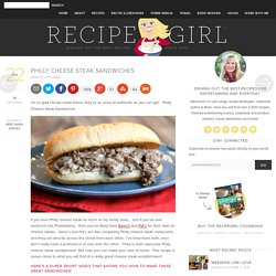 Philly Cheese Steak Sandwiches - RecipeGirl
