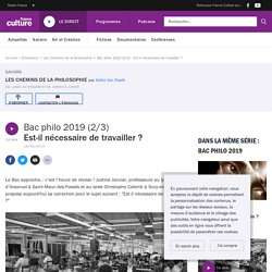 Bac philo 2019 (2/3) : Est-il nécessaire de travailler ?