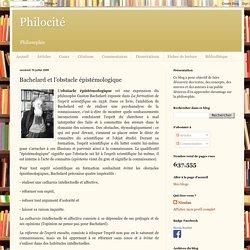 Bachelard et l'obstacle épistémologique