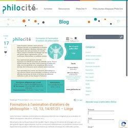 Formation à l'animation d'ateliers de philosophie – 12, 13, 14/07/21 – Liège