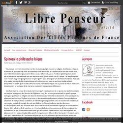 Spinoza le philosophe laïque - Association Des Libres Penseurs de France
