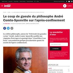 Le coup de gueule du philosophe André Comte-Sponville sur l'après-confinement