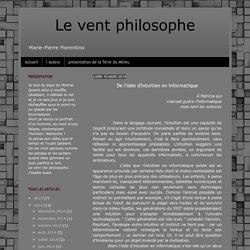 Le vent philosophe: De l'idée d'intuition en informatique