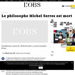 Le philosophe Michel Serres est mort