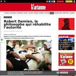 Robert Damien, le philosophe qui réhabilite l'autorité