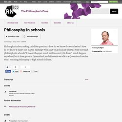 Philosophy in schools - The Philosopher's Zone
