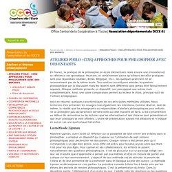 ATELIERS PHILO : CINQ APPROCHES POUR PHILOSOPHER AVEC DES ENFANTS - Site de l'Association Départementale OCCE de l'Ain - AD01