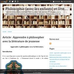 Article : Apprendre à philosopher avec la littérature de jeunesse - Philosophie