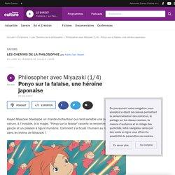 Philosopher avec Miyazaki (1/4) : Ponyo sur la falaise, une héroïne japonaise