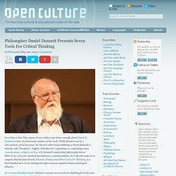 Philosopher Daniel Dennett Presents Seven Tools For Critical Thinking