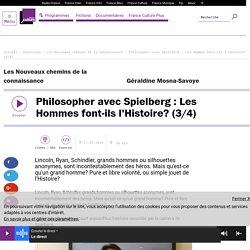Philosopher avec Spielberg : Les Hommes font-ils l'Histoire? (3/4)
