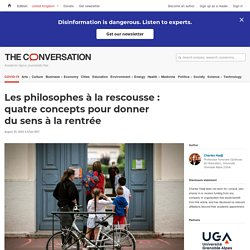 Les philosophes à la rescousse: quatre concepts pour donner dusens àlarentrée