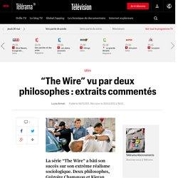 """""""The Wire"""" vu par deux philosophes : extraits commentés"""